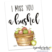 Miss you a Bushel