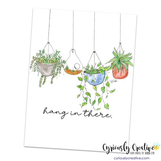 Plants - Hang in there